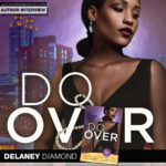 "Author Delaney Diamond Stops by to Discuss ""Do Over"""