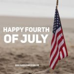 Have a Safe and Wonderful Fourth of July