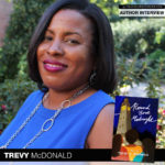 "Gather ""Round"" for a Chat with Author Trevy A. McDonald"