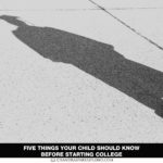 Five Things Your Child Should Know Before Starting College