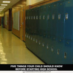 Five Things Your Child Should Know Before Starting High School (BOS)