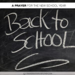 Join Me in Saying a Prayer for the New School Year