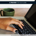 Join Chandra Sparks Splond in Saying a Prayer for Our Jobs