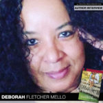 Author Deborah Fletcher Mello Is Living the 'Dream'