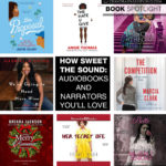 How Sweet the Sound: Audiobooks and Narrators You'll Love