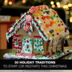 30 Holiday Traditions to Start (or Restart) This Christmas