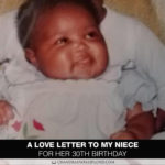 A Love Letter to My Niece for Her 30th Birthday