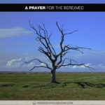 Join Chandra Sparks Splond in Saying a Prayer for the Bereaved