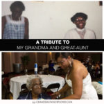 A Tribute to My Paternal Grandma and Great-Aunt