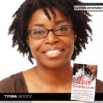"""Tyora Moody Serves as Editor and Author for """"Love Knows My Name"""" Anthology"""