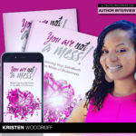 Author Kristen Woodruff Finds Purpose In Her Pain