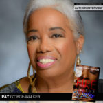 Essence Bestselling Author Pat G'Orge-Walker Is On Fire