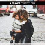 Join Chandra Sparks Splond in Saying a Prayer for Mothers
