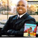 Author Cedric L. Threatt Is Determined to Invest in Kids
