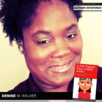 Author Denise M. Walker Helps Readers Study the Bible