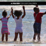 Join Chandra Sparks Splond in Saying a Prayer for Our Children