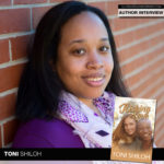 Christian Contemporary Author Toni Shiloh Is Ready to Risk It All for Love