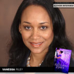 Author Vanessa Riley Chats About 'The Bewildered Bride'