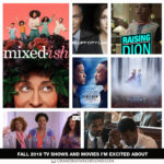 Fall 2019 TV Shows and Movies I'm Excited About