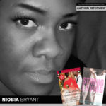 Niobia Bryant Is Sharing the Love with Two New Releases