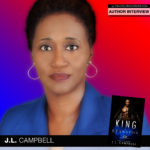 National Bestselling Author J.L. Campbell Shows Love Is King