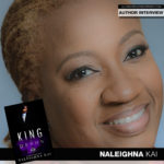 USA Today Bestselling Author Naleighna Kai Talks 'King of Devon'