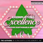 Meet Some of the Authors of Alpha Kappa Alpha Sorority, Inc.