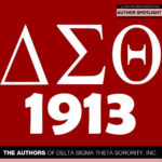 Meet Some of the Authors of Delta Sigma Theta Sorority, Inc.