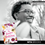 Nita Brooks Experiences the Sweet Smell of Success