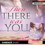 And Then There Was Author Candace Shaw