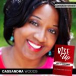 Author Cassandra Woods Talks 'Rise Up: Keys to Overcoming'