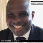 Meet Dr. Derrick D. Jordan, the June 2020 Daddy of the Month